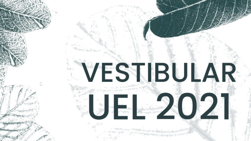 Inscrições para o Vestibular 2021 da UEL terminam dia 30