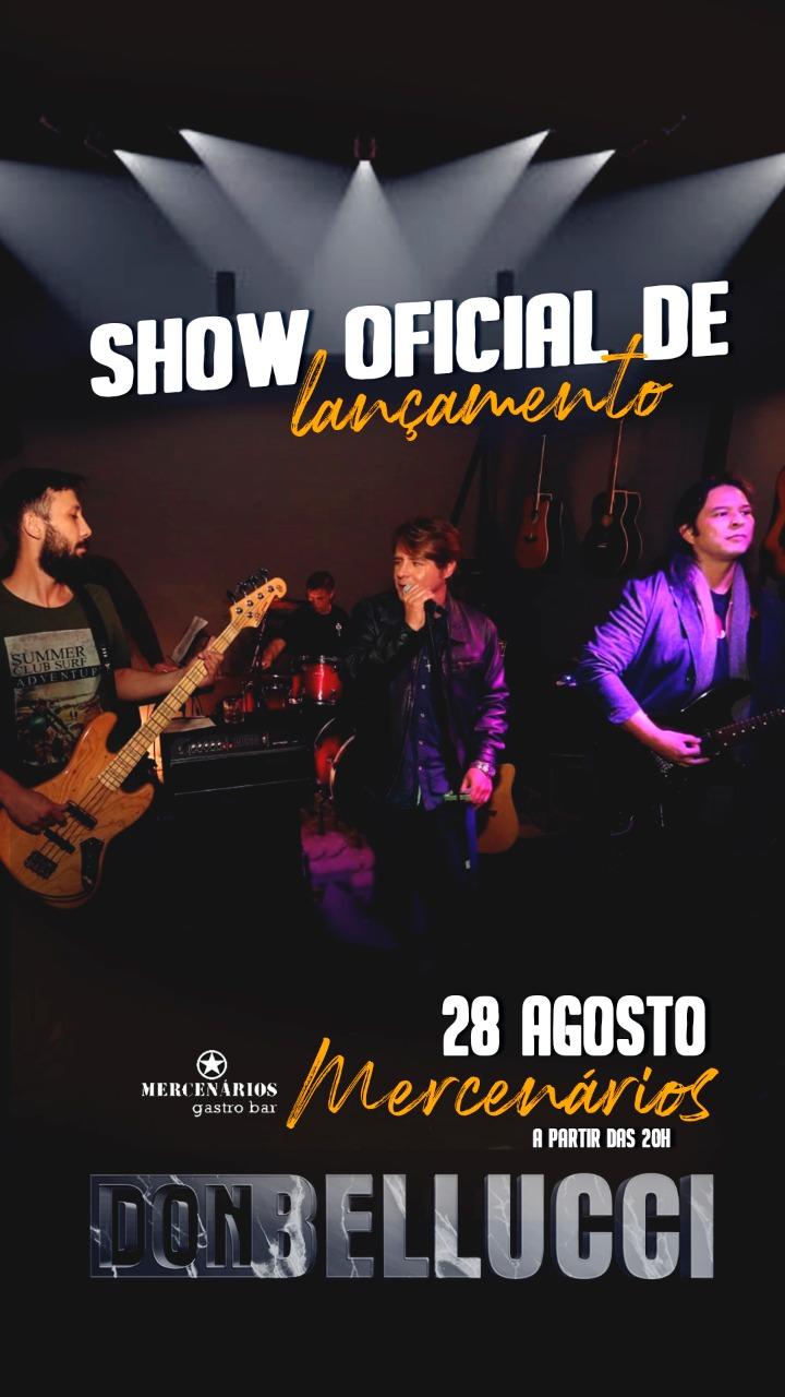 Banda Don Bellucci faz show oficial de lançamento da nova música, no Mercenários Gastro Bar neste sábado